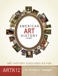 American Art History: Volume I by Kristin J. Draeger