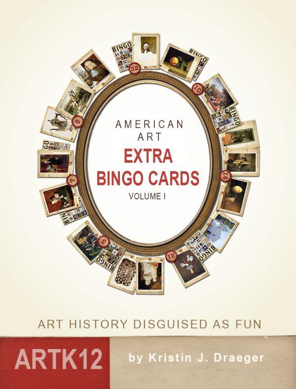 American Art Extra Bingo Cards: Volume I by Kristin J. Draeger