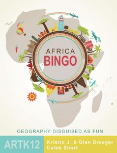 Africa Bingo: Geography Disguised as Fun by Kristin J. Draeger, Glen Draeger and Caleb Short